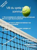 Vill du spela tennis i sommar ?