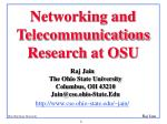 Networking and Telecommunications Research at OSU