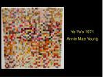 Yo-Yo's 1971 Annie Mae Young