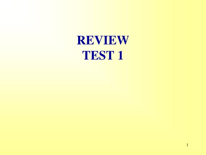 review test 1 n.