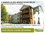 Une présentation de Jean-Claude Beauclair, ingénieur à la Direction de l ' expertise technique