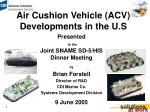 Air Cushion Vehicle (ACV) Developments in the U.S