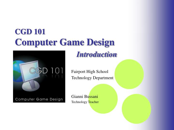 cgd 101 computer game design introduction n.