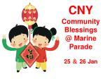 CNY Community Blessings @ Marine Parade 25 & 26 Jan