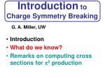 Introduction to Charge Symmetry Breaking