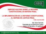 Dip. César Camacho Presidente de la Comisión de Justicia Cámara de Diputados, LX Legislatura