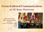 Cross-Cultural Communication             at NC State University