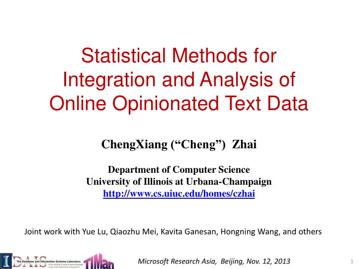 statistical methods for integration and analysis of online opinionated text data n.