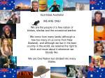 God bless Australia! WE ARE ONE!
