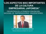 """"""" LOS ASPECTOS MAS IMPORTANTES DE LA CULTURA EMPRESARIAL JAPONESA"""""""