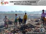 CDM Potential of the Proposed MSWM Interventions
