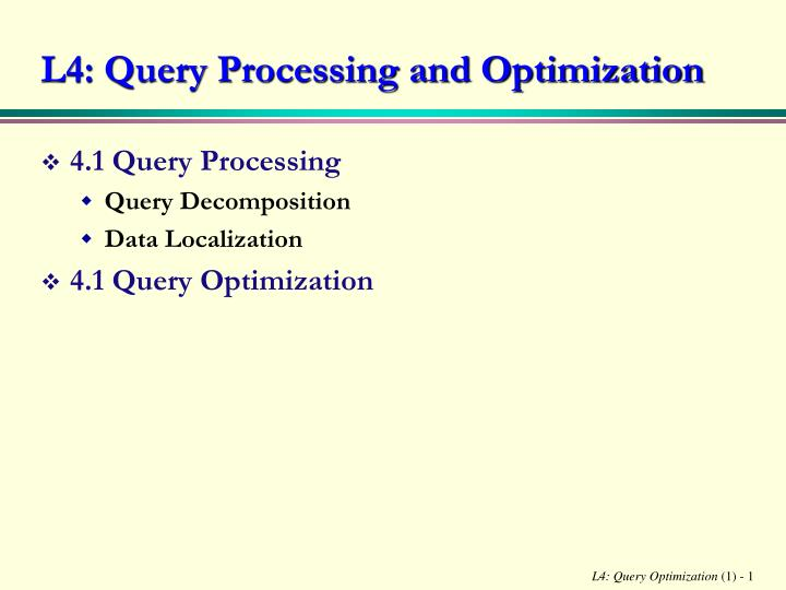 l4 query processing and optimization n.