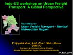 Presentation on Urban Freight Transport – Mumbai Metropolitan Region