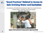 'Good Practices' Related to Access to Safe Drinking Water and Sanitation