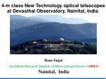 Ram Sagar Aryabhatta Research Institute of Observational Sciences (ARIES) Nainital, India