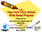New York City's School Wide Bonus Program