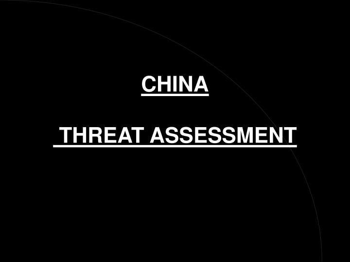 china threat assessment n.