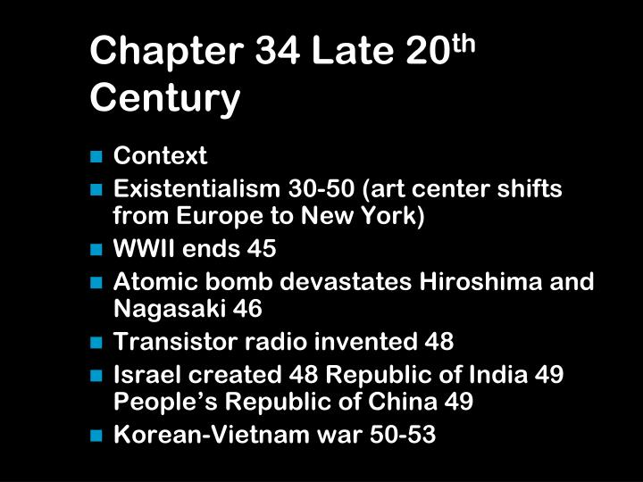 chapter 34 late 20 th century n.