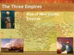 The Three Empires