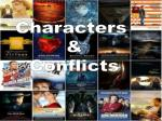Characters  & Conflicts
