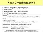 X-ray Crystallography-1