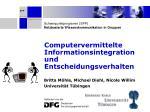 Computervermittelte Informationsintegration und Entscheidungsverhalten