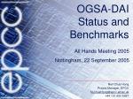 OGSA-DAI Status and  Benchmarks