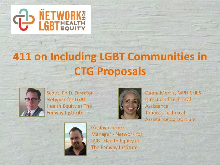 411 on including lgbt communities in ctg proposals n.