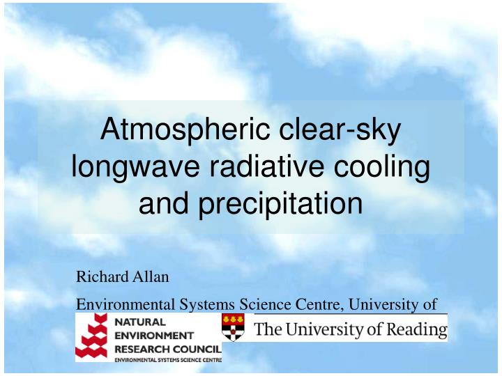 atmospheric clear sky longwave radiative cooling and precipitation n.