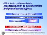 FIRB Activities on  lithium niobate :  characterization of bulk materials and photoinduced effects