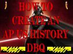 How to Create an AP US History DBQ