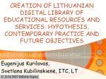 Eugenijus Kurilovas, Svetlana Kubilinskienė, ITC, LT