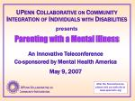 An Innovative Teleconference  Co-sponsored by Mental Health America May 9, 2007