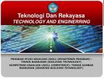 Teknologi Dan Rekayasa TECHNOLOGY AND ENGINERRING