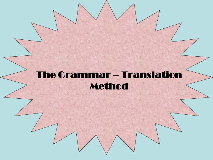 the grammar translation method n.