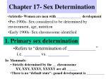 Chapter 17- Sex Determination