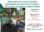 THE EFFECTS OF ECONOMIC REFORMS ON MANUFACTURING DUALISM: EVIDENCE FROM INDIA