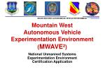 Mountain West  Autonomous Vehicle Experimentation Environment ( MWAVE² )