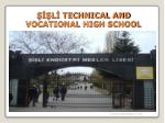 ŞİŞLİ TECHNICAL AND VOCATIONAL HIGH SCHOOL