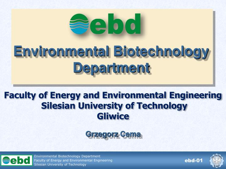 environmental biotechnology department n.