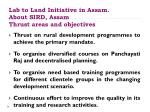 Lab to Land Initiative in Assam. About SIRD, Assam Thrust areas and objectives