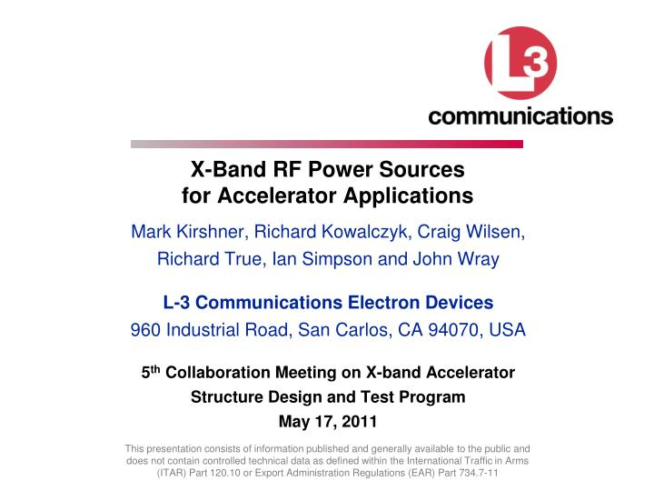 x band rf power sources for accelerator applications n.