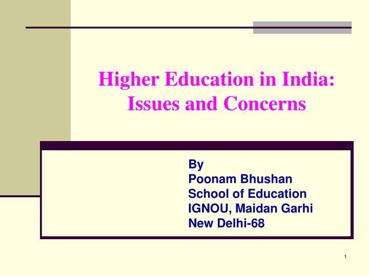 higher education in india issues and concerns n.