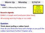 Warm Up    Monday 3/10/14