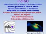 LIGO-India: An Indo-US joint mega-project concept proposal Bala Iyer , RRI, Bangalore