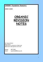 CH0004: Foundation Chemistry 2004-2005 ORGANIC REVISION NOTES Dr. David Johnson Room E207a