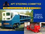 APT STEERING COMMITTEE