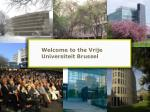Welcome to the Vrije Universiteit Brussel