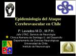Epidemiología del Ataque Cerebrovascular en Chile