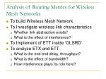 Analysis of Routing Metrics for Wireless Mesh Networks